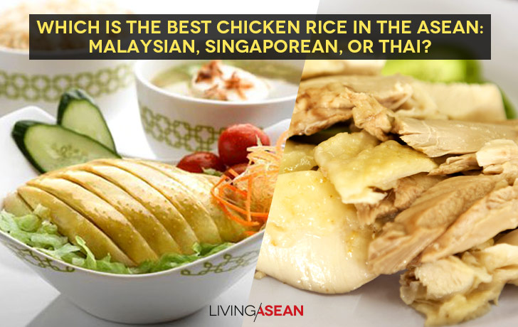 Which is the best chicken rice in the ASEAN: Malaysian, Singaporean, or Thai?
