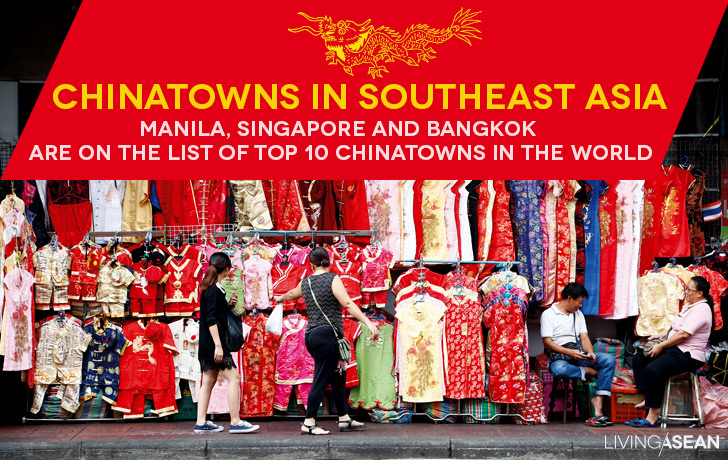 Vibrant and Diverse Chinatowns of Southeast Asia