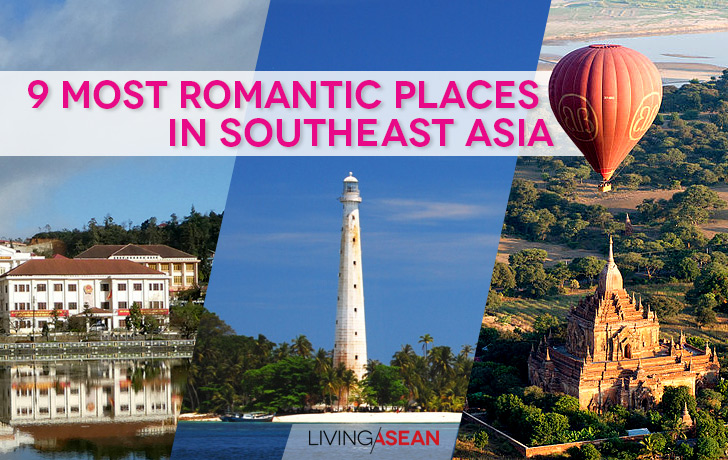 9 Most Romantic Places in Southeast Asia
