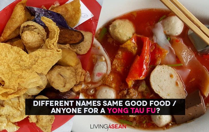 Different Names Same Good Food / Anyone for a Yong Tau Fu?