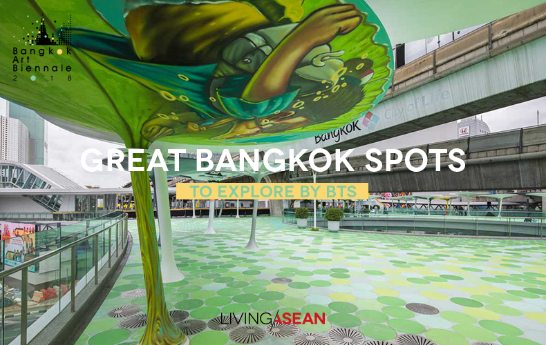 Great Bangkok Spots to Explore by BTS