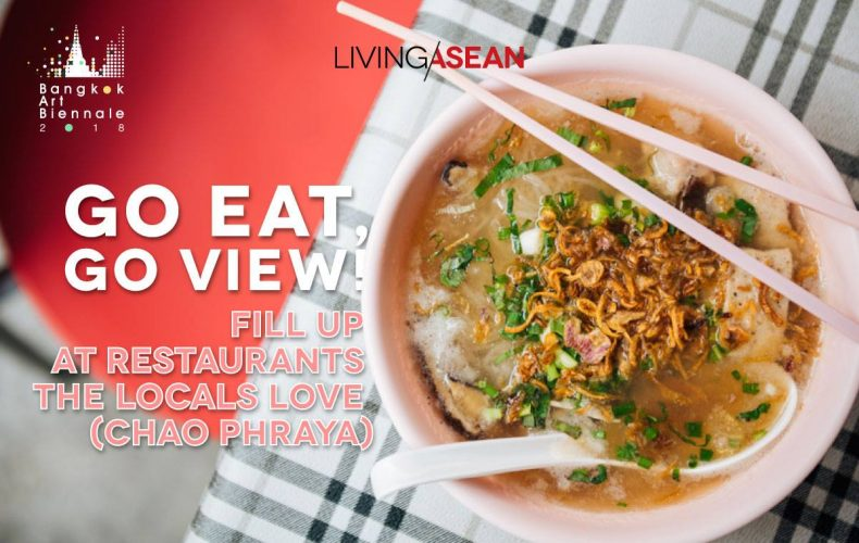 Go Eat, Go View! Fill up at Restaurants the Locals Love (Chao Phraya)