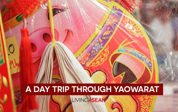 A Day Trip Through Yaowarat / Chinatown Bangkok